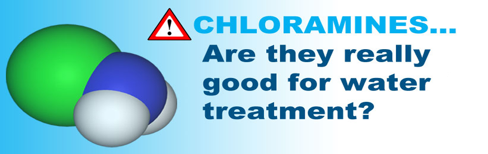 Chloramines - Are They Good for Water Treatment?