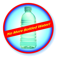 No More Bottled Water!
