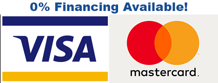 We Accept Visa and Mastercard with 0% financing available.