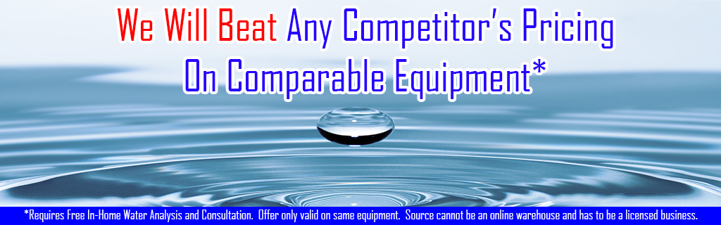 we_beat_competitors_pricing_water_equipment